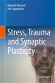 Stress, Trauma and Synaptic Plasticity