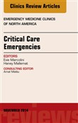 Critical Care Emergencies, An Issue of Emergency Medicine Clinics of North America, E-Book