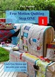 Free motion quilting step one