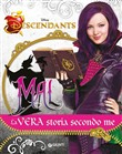 Mal. La vera storia secondo me. Descendants