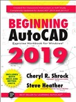 Beginning AutoCAD® 2019 Exercise Workbook