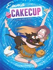 emma cakecup - tome 2