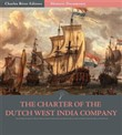 The Charter of the Dutch West India Company