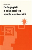 Pedagogisti e educatori tra scuola e università