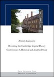 Revisiting the Cambridge capital theory controversies. A historical and analytical study