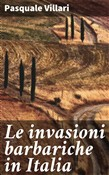Le invasioni barbariche in Italia
