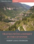 Travels with a Donkey in the Cevennes (Illustrated Edition)