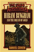 Hiram Bingham and the Dream of Gold