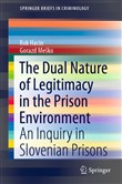 The Dual Nature of Legitimacy in the Prison Environment