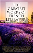 The Greatest Works of French Literature
