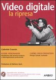Video digitale: la ripresa