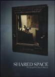Shared space. The Joseph M. Cohen Collection. Ediz. illustrata