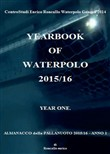 Yearbook of waterpolo. Ediz. italiana. Vol. 1: 2015/2016