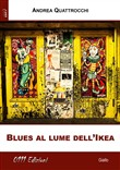 Blues al lume dell'Ikea