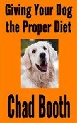 Giving Your Dog the Proper Diet