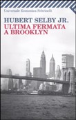 Ultima fermata a Brooklyn