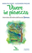 Vivere in pienezza. Intervista all'ombra dell'acacia Speranza