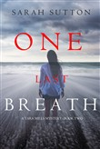 One Last Breath (A Tara Mills Mystery––Book Two)