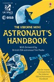 The Usborne Mini Astronaut's Handbook: For tablet devices