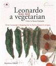 Leonardo was not a vegetarian. From Leonardo's shopping list to Enrico Panero's recipies