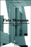fata morgana. il cinema c...