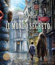 Harry Potter. Il mondo segreto. Il libro pop-up