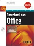 Esercitarsi con Office. Con CD-ROM