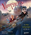 Vampiretto. Il libro illustrato del film 3D. Ediz. illustrata
