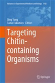 Targeting Chitin-containing Organisms