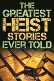 the greatest heist storie...