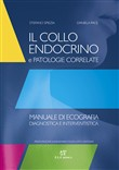 Il collo endocrino e patologie correlate. Manuale di ecografia diagnostica e interventistica