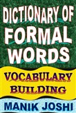 Dictionary of Formal Words: Vocabulary Building