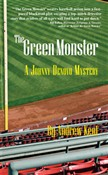The Green Monster: A Johnny Denovo Mystery