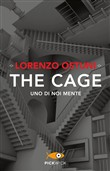 The cage. Uno di noi mente