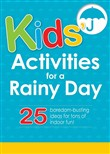 Kids' Activities for a Rainy Day