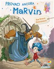 Marvin. Vol. 1: Provaci ancora Marvin