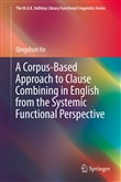 A Corpus-Based Approach to Clause Combining in English from the Systemic Functional Perspective