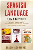 Spanish Language: 3 in 1 Bundle: