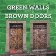 Green Walls and Brown Doors