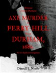 Demonic County Durham: Axe Murder in Ferry-Hill near Durham, 1682