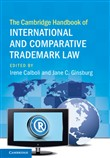 The Cambridge Handbook of International and Comparative Trademark Law