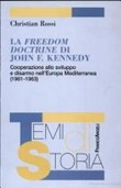 La Freedom Doctrine di John F. Kennedy