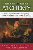 The Chemistry of Alchemy