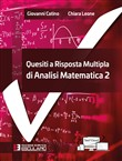 Quesiti a risposta multipla di analisi matematica. Vol. 2