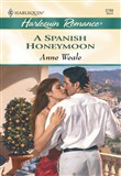 A Spanish Honeymoon (Mills & Boon Cherish)