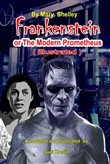 Frankenstein or The Modern Prometheus ( illustrated )