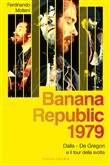 banana republic 1979. dal...