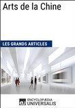 Arts de la Chine (Les Grands Articles d'Universalis)