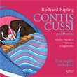 Contis Cussì-pai frutins. Siet contis dal libro Just so stories for Little Cildren. Testo friulano