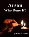 Arson Who Done It?